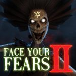 Face Your Fears 2